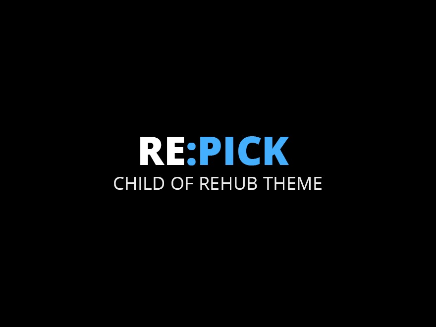 Rehub child theme - Repick WordPress store theme