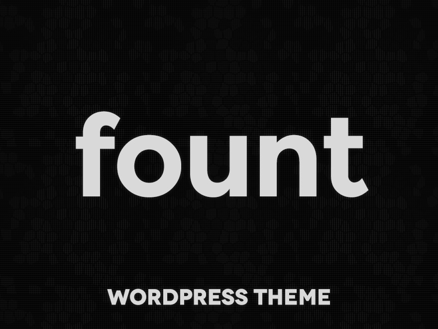 Theme WordPress Fount