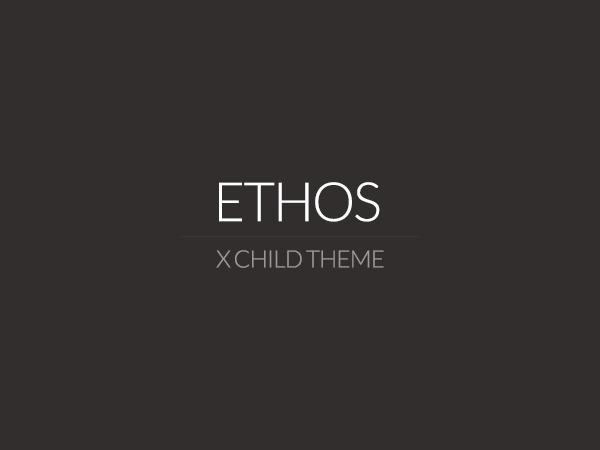 X - Child Theme: Ethos WordPress theme