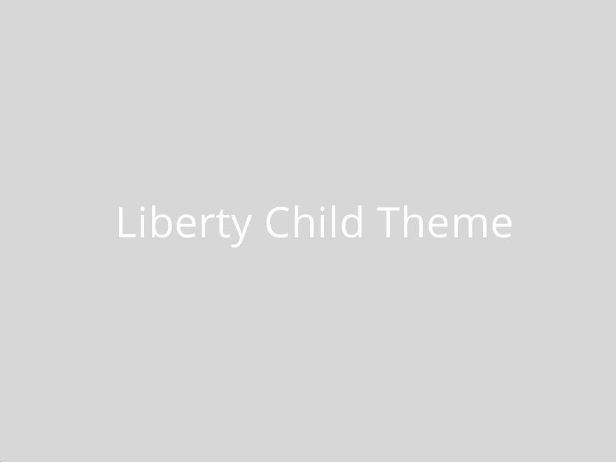 Liberty Child Theme best WordPress theme