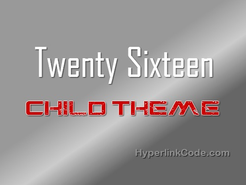 twentysixteen Child Theme WordPress theme