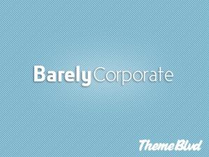 Barely Corporate personal blog WordPress theme
