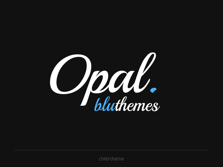 WP theme Opal by Bluthemes