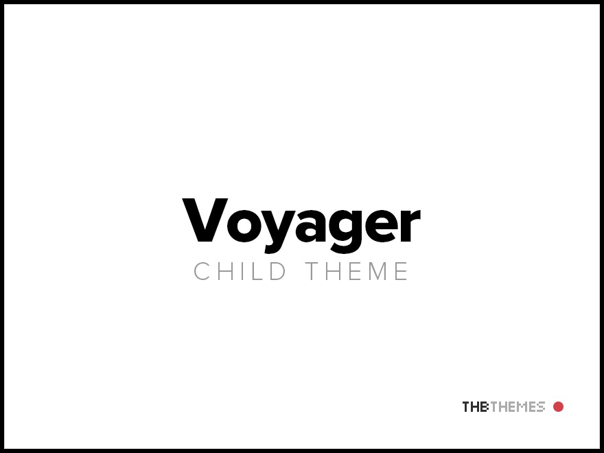 Best WordPress template Voyager Child theme