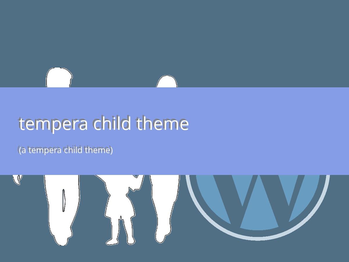 tempera child theme theme WordPress