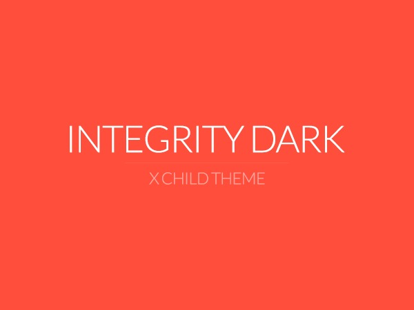 X - Child Theme: Integrity Dark premium WordPress theme