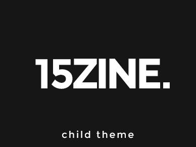Best WordPress template 15Zine Child