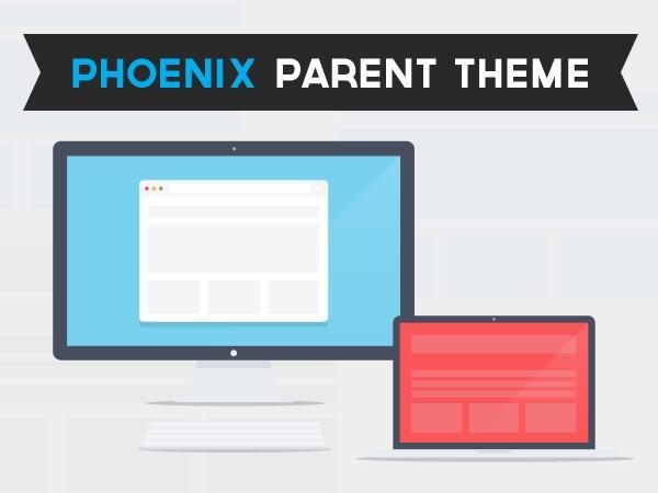 Best WordPress theme Phoenix Parent Theme