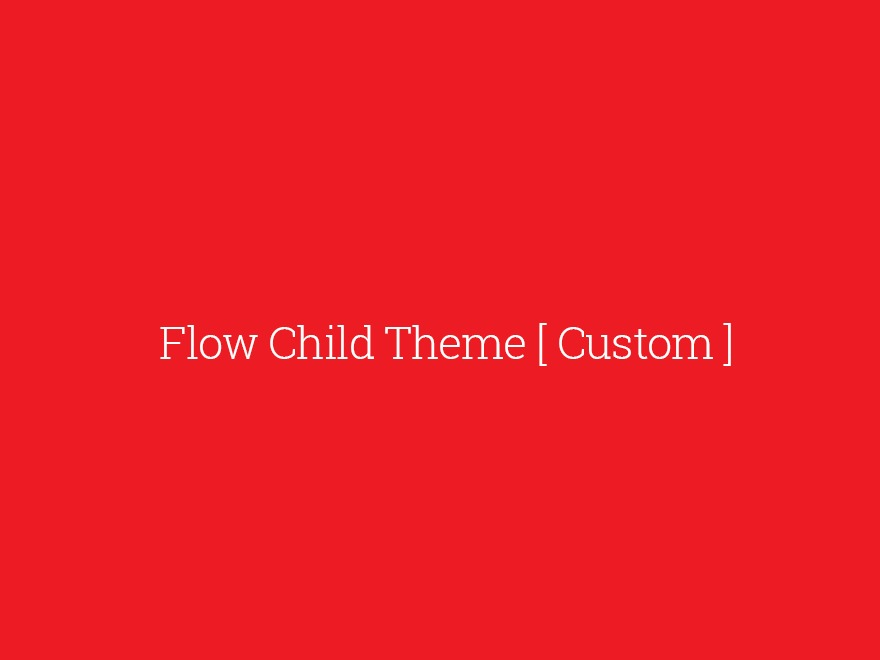 Flow Child top WordPress theme