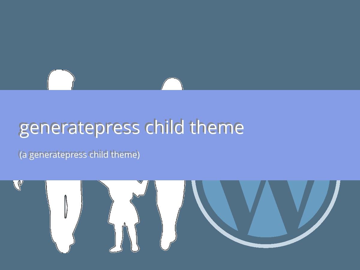 Template WordPress Generatepress Child Theme