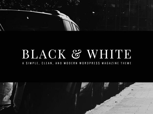 Black And White WordPress blog theme
