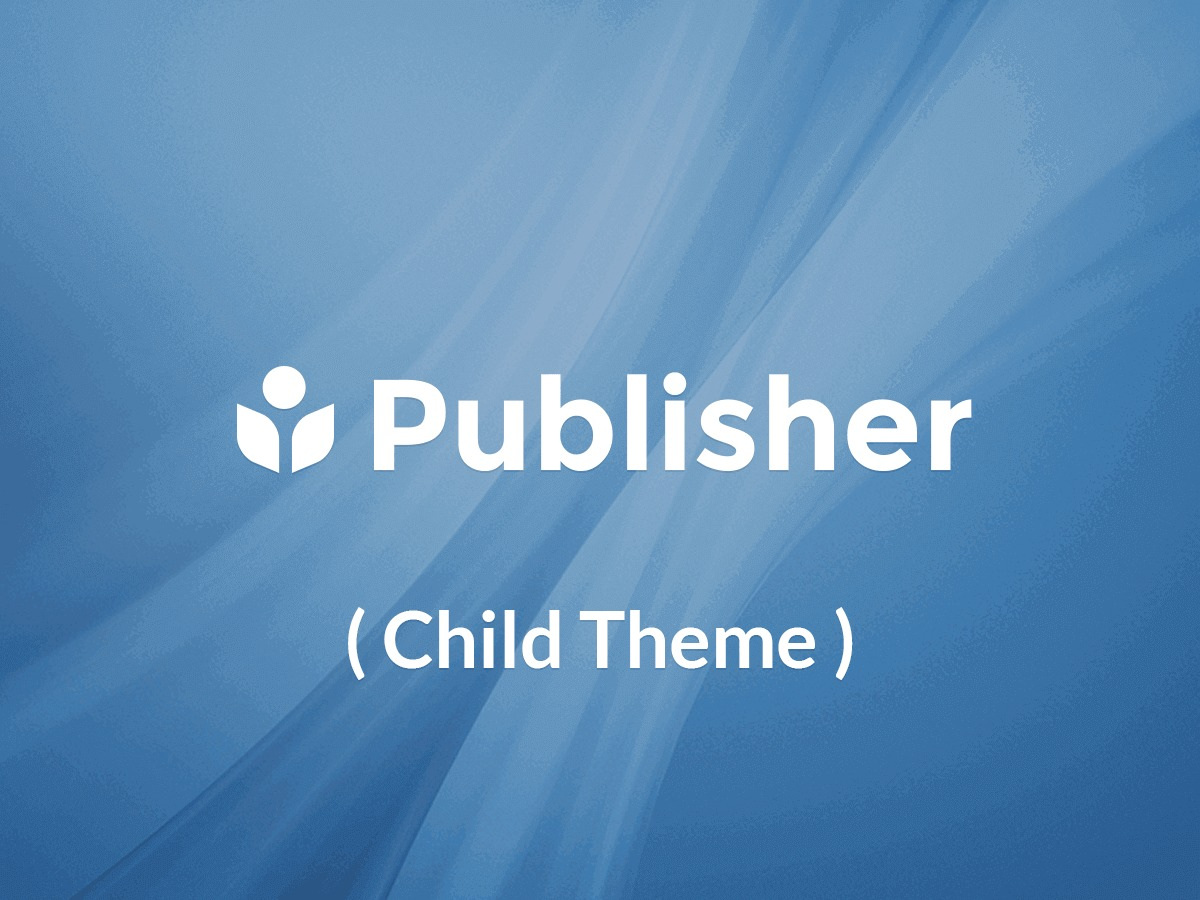 Publisher Child Theme WordPress template