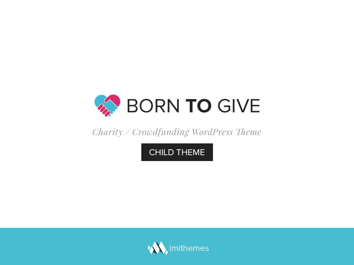 Born to Give Child Theme best WordPress template