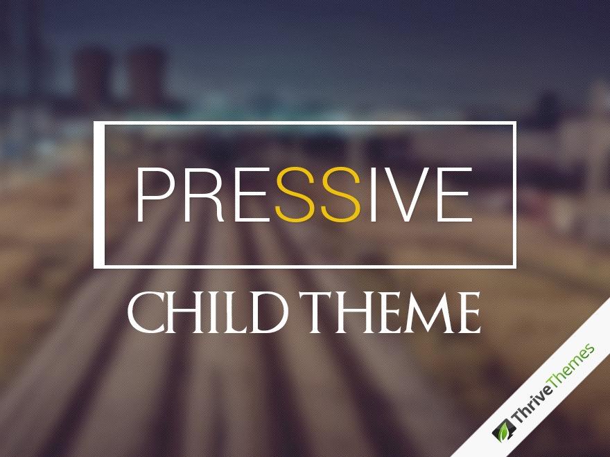 Pressive Child Theme WordPress template for business