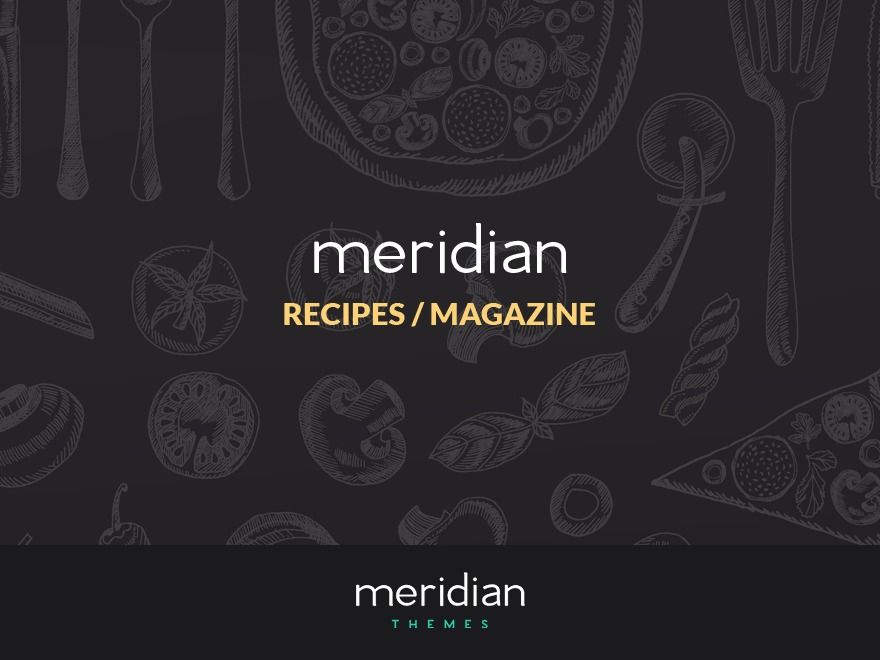 Meridian Recipes WordPress magazine theme