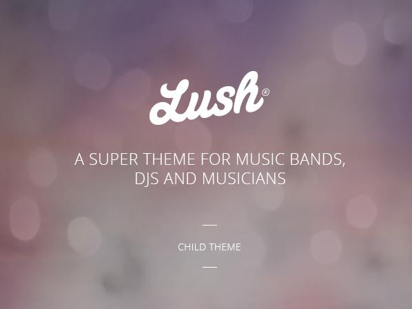 Lush Child - Music Band & Musician WordPress Theme best WordPress template