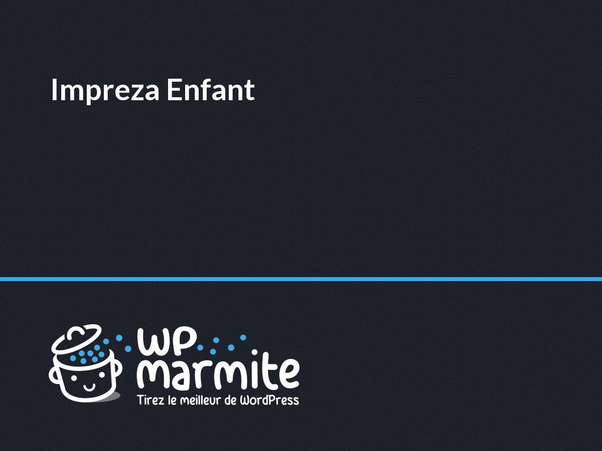 Impreza Enfant best WordPress theme